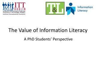 The Value of Information Literacy