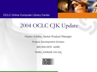 2004 OCLC CJK Update