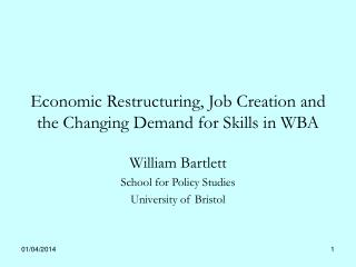 Economic Restructuring, Job Creation and the Changing Demand for Skills in WBA