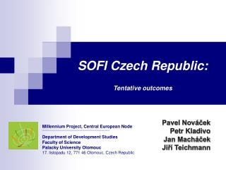 SOFI Czech Republic: Tentative outcomes