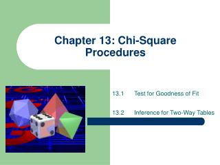 Chapter 13: Chi-Square Procedures