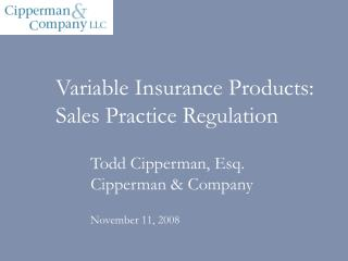 Variable Insurance Products: Sales Practice Regulation
