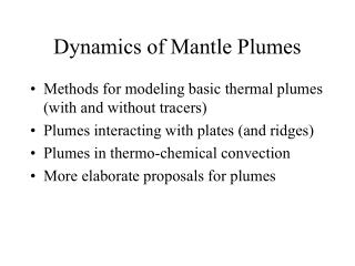 Dynamics of Mantle Plumes