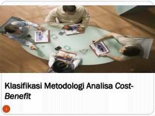 Klasifikasi Metodologi  Analisa Cost-Benefit