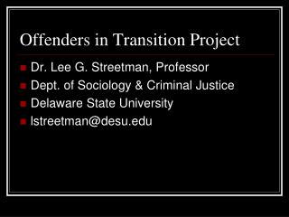 Offenders in Transition Project