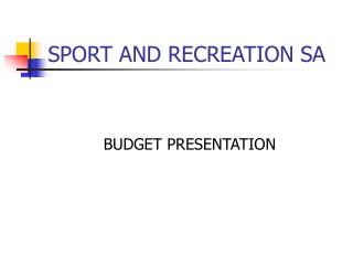 SPORT AND RECREATION SA