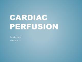 Cardiac Perfusion