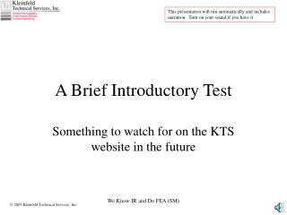 A Brief Introductory Test