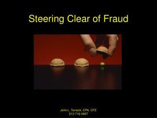 Steering Clear of Fraud