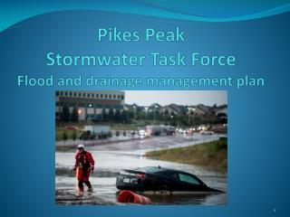 Pikes Peak   Stormwater Task Force Flood and drainage management plan