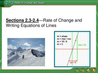 Sections 2.3-2.4 —Rate of Change and Writing Equations of Lines