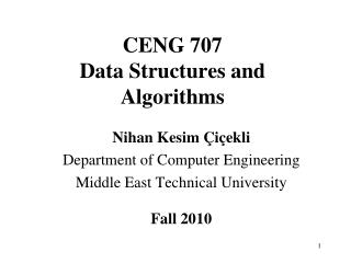 CENG 707 Data Structures and Algorithms