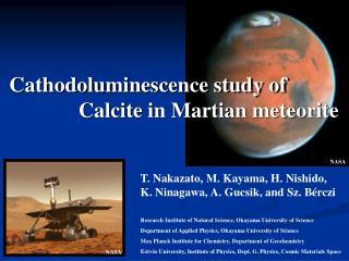 Cathodoluminescence study of               Calcite in Martian meteorite
