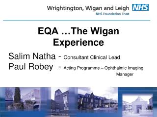 EQA  The Wigan          Experience
