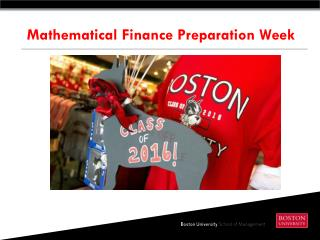 Mathematical Finance Preparation Week