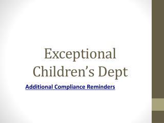 Exceptional Children's Dept