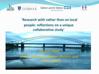 'Research with rather than on local people:reflections ona unique  collaborativestudy'