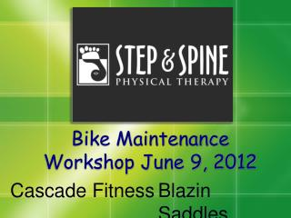 Bike Maintenance Workshop June 9, 2012