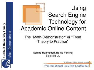 Using Search Engine Technology for Academic Online Content