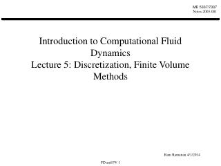 Introduction to Computational Fluid Dynamics Lecture 5: Discretization, Finite Volume Methods