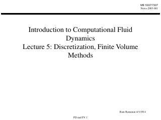 Introduction to Computational Fluid Dynamics Lecture 5: Discretization, Finite Volume Methods