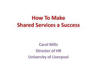 How To Make Shared Services a Success