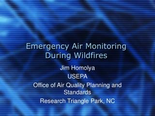 Emergency Air Monitoring During Wildfires