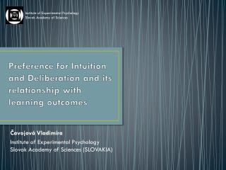 Preference for Intuition and Deliberation and its relationship with learning outcomes