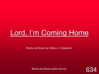 Lord, I'm Coming Home