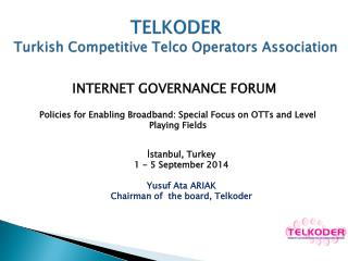 TELKODER Turkish Competitive Telco Operators Association