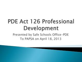 PDE Act 126 Professional Development