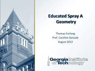 Educated Spray A  Geometry