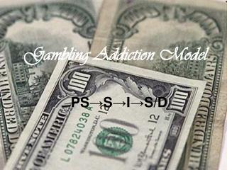 Gambling Addiction Model