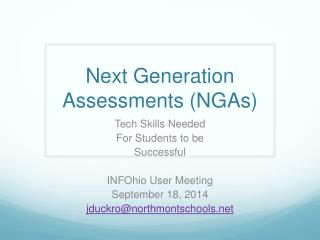Next Generation  Assessments (NGAs)