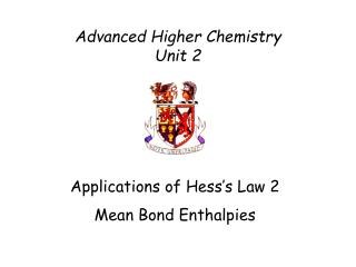 Advanced Higher Chemistry Unit 2