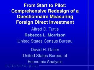 Alfred D. Tuttle  Rebecca L. Morrison United States Census Bureau David H. Galler