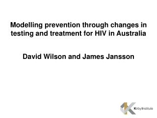 Modelling prevention through changes in testing and treatment for HIV in Australia