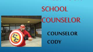 Meet Your School Counselor