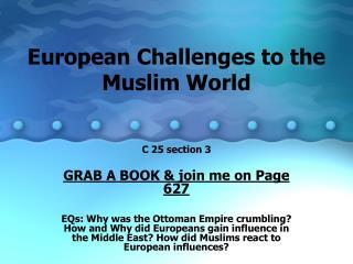 European Challenges to the Muslim World