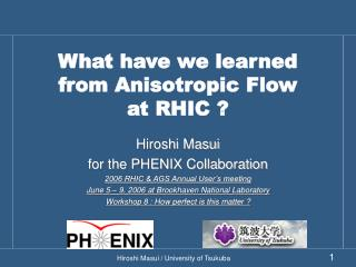 What have we learned from Anisotropic Flow at RHIC ?