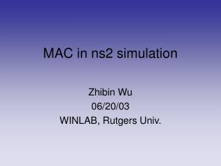 MAC in ns2 simulation