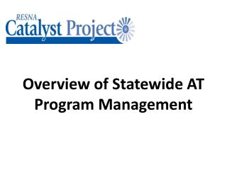 Overview of Statewide AT Program Management