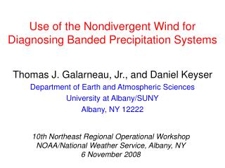 Use of the Nondivergent Wind for Diagnosing Banded Precipitation Systems