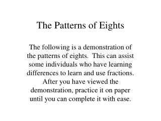 The Patterns of Eights