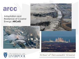 Adaptation and Resilience of Coastal Energy:  ARCoES