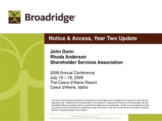 John Dunn Rhoda Anderson Shareholder Services Association 2009 Annual Conference