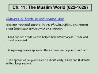 Ch. 11: The Muslim World (622-1629)