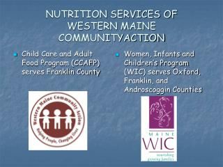 NUTRITION SERVICES OF  WESTERN MAINE COMMUNITYACTION