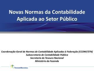 Novas Normas da Contabilidade Aplicada ao Setor Público
