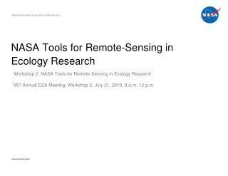 NASA Tools for Remote-Sensing in Ecology Research